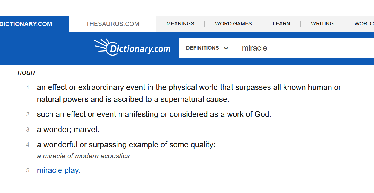 Screenshot_2020-07-27 Definition of miracle Dictionary com.png